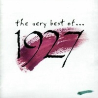 [1927 The Very Best Of... Album Cover]
