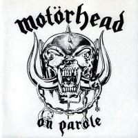 [Motorhead On Parole Album Cover]