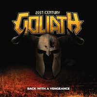 [21st Century Goliath Back With a Vengeance Album Cover]