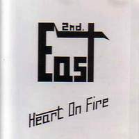 [2nd East Heart On Fire Album Cover]