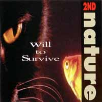 2nd Nature Will to Survive Album Cover
