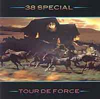 [38 Special Tour De Force Album Cover]