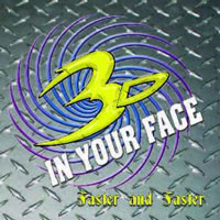 [3-D in Your Face Faster And Faster Album Cover]