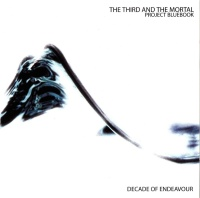 [The 3rd and the Mortal Project Bluebook: Decade of Endeavour Album Cover]
