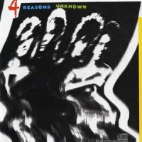 [4 Reasons Unknown 4 Reasons Unknown Album Cover]