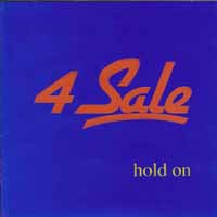 [4 Sale Hold On Album Cover]