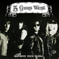 [5 Guns West Bad Boys Rock n' Roll Album Cover]