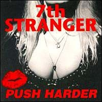 [7th Stranger Push Harder Album Cover]