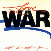 [8084 Love and War Album Cover]