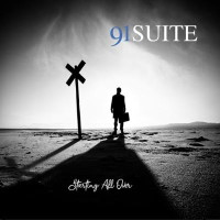 [91 Suite Starting All Over Album Cover]