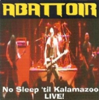 [Abattoir No Sleep 'til Kalamazoo - Live! Album Cover]