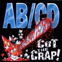 [AB/CD Cut The Crap Album Cover]