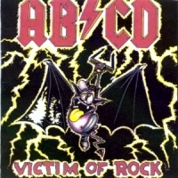 [AB/CD Victim Of Rock Album Cover]