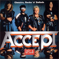 [Accept Classics, Rocks 'N' Ballads - Hot and Slow Album Cover]