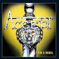 [Accept I'm a Rebel Album Cover]