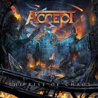 [Accept The Rise of Chaos Album Cover]