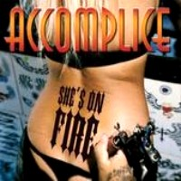 [Accomplice She's On Fire Album Cover]