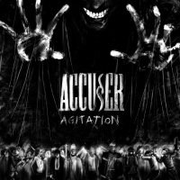 [Accuser Agitation Album Cover]