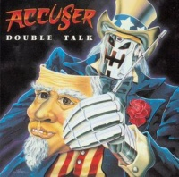 [Accuser Double Talk Album Cover]