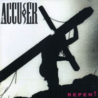 [Accuser Repent Album Cover]