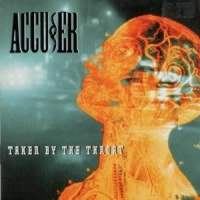 [Accuser Taken by the Throat Album Cover]