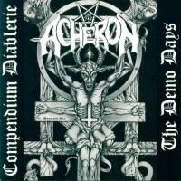 [Acheron Compendium Diablerie - The Demo Days Album Cover]
