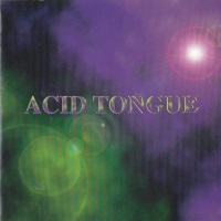 [Acid Tongue Acid Tongue Album Cover]