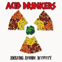 [Acid Drinkers Amazing Atomic Activity Album Cover]