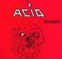[Acid Maniac Album Cover]