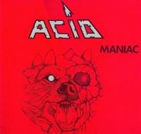 [Acid Maniac Album Cover]
