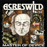 [Acres Wild Master of Device Album Cover]