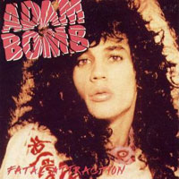[Adam Bomb Fatal Attraction Album Cover]