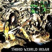 [Adam Bomb Third World Roar Album Cover]