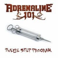 [Adrenaline 101 Twelve Step Program Album Cover]