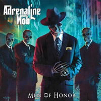 [Adrenaline Mob Men Of Honor Album Cover]