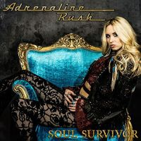 [Adrenaline Rush Soul Survivor Album Cover]