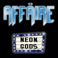 [Affaire Neon Gods Album Cover]