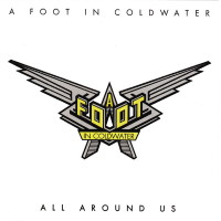 A Foot In Cold Water All Around Us Album Cover