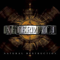 [Aftermath Natural Destruction Album Cover]