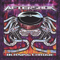 [Aftershok Burning Chrome Album Cover]