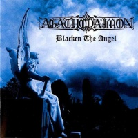 [Agathodaimon Blacken the Angel Album Cover]