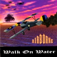 [Airborne Walk On Water Album Cover]