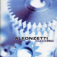 [Alfonzetti Machine Album Cover]