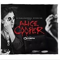[Alice Cooper A Paranormal Evening With Alice Cooper at the Olympia Paris Album Cover]
