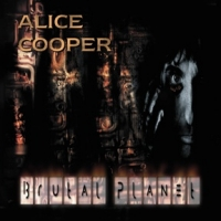 [Alice Cooper Brutal Planet Album Cover]