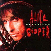 [Alice Cooper Classicks Album Cover]