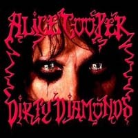 [Alice Cooper Dirty Diamonds Album Cover]