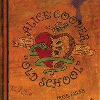 [Alice Cooper Old School 1964-1974 Album Cover]