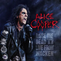[Alice Cooper Raise The Dead: Live From Wacken Album Cover]