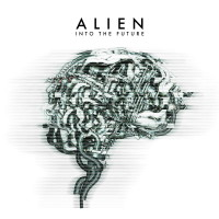 [Alien Into the Future Album Cover]